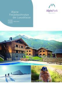 Alpine Freizeitwohnsitze der Luxusklasse ALPINE LUXURY HOLIDAY HOMES