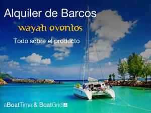 Alquiler de Barcos wayati eventos
