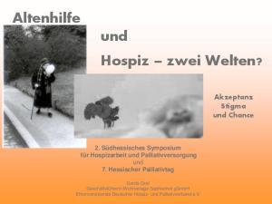 Altenhilfe und Hospiz zwei Welten?