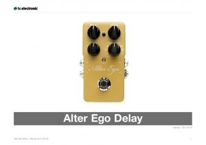 Alter Ego Delay. Manual Alter Ego Delay Manual ( ) 1