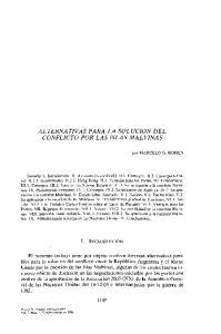 ALTERNATIVAS PARA LA SOLUCIÓN DEL CONFLICTO POR LAS ISLAS MALVINAS