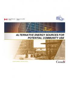 ALTERNATIVE ENERGY SOURCES FOR POTENTIAL COMMUNITY USE