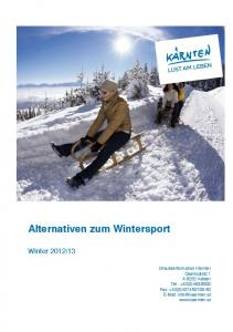 Alternativen zum Wintersport