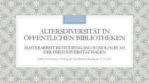 ALTERSDIVERSITÄT IN ÖFFENTLICHEN BIBLIOTHEKEN
