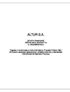 ALTUR S.A. SITUATII FINANCIARE PENTRU ANUL INCHEIAT LA 31 DECEMBRIE 2013