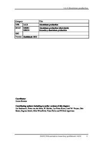 Aluminium production (electrolysis) Secondary aluminium production