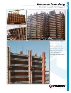 Aluminum Beam Gang FORMING. Versatile Concrete Form Support