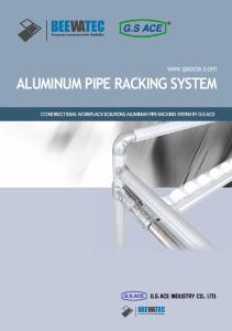 ALUMINUM PIPE RACKING SYSTEM