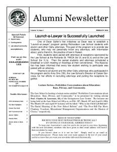 Alumni Newsletter. Launch-a-Lawyer is Successfully Launched