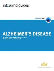 ALZHEIMER S DISEASE An introduction to aging science brought to you by the American Federation for Aging Research