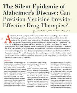 Alzheimer s disease is a complex, multi-faceted condition. Our understanding of the causal onset,