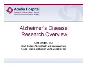 Alzheimer s Disease: Research Overview