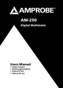 AM-250. Digital Multimeter. Users Manual Mode d emploi Bedienungshandbuch Manual d Uso Manual de uso