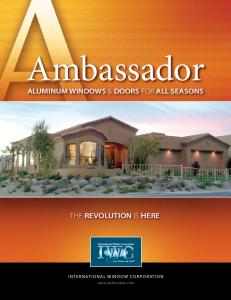 Ambassador ALUMINUM WINDOWS & DOORS FOR ALL SEASONS