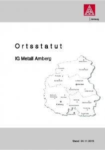 Amberg. O r t s s t a t u t. IG Metall Amberg
