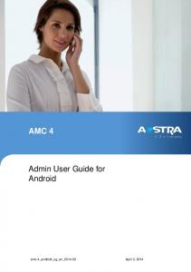 AMC 4. Admin User Guide for Android