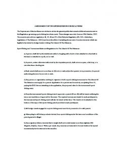 AMENDMENT OF THE SPORTSFISHING REGULATIONS