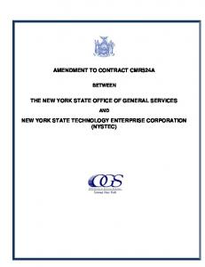 AMENDMENT TO CONTRACT CMR524A THE NEW YORK STATE OFFICE OF GENERAL SERVICES NEW YORK STATE TECHNOLOGY ENTERPRISE CORPORATION (NYSTEC)