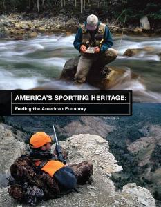AMERICA S SPORTING HERITAGE: Fueling the American Economy
