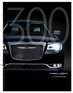 AMERICAN HERITAGE + Technology + DESIGN 2015 Chrysler 300