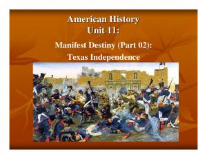 American History Unit 11: Manifest Destiny (Part 02): Texas Independence