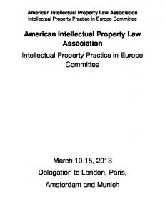 American Intellectual Property Law Association Intellectual Property Practice in Europe