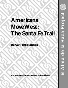 Americans Move West: The Santa Fe Trail