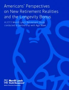 Americans Perspectives on New Retirement Realities and the Longevity Bonus