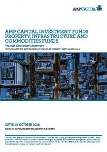 AMP CAPITAL INVESTMENT FUNDS PROPERTY, INFRASTRUCTURE AND COMMODITIES FUNDS
