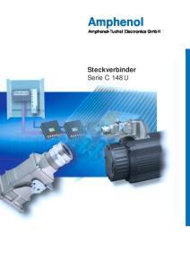 Amphenol. Amphenol-Tuchel Electronics GmbH. Steckverbinder Serie C 148 U