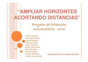 AMPLIAR HORIZONTES ACORTANDO DISTANCIAS