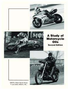 AMSOIL Power Sports Group June 2009, AMSOIL INC. A Study of Motorcycle Oils Second Edition