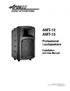 AMT-12 AMT-15. Professional Loudspeakers. Installation and Use Manual
