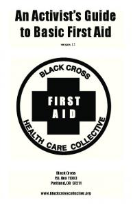 An Activist s Guide to Basic First Aid