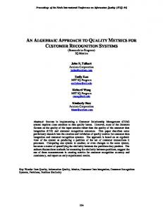 AN ALGEBRAIC APPROACH TO QUALITY METRICS FOR CUSTOMER RECOGNITION SYSTEMS (Research-in-Progress) IQ Metrics