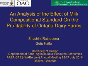An Analysis of the Effect of Milk Compositional Standard On the Profitability of Ontario Dairy Farms
