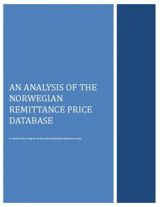 AN ANALYSIS OF THE NORWEGIAN REMITTANCE PRICE DATABASE. A report of the progress of the  site