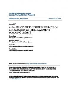 AN ANALYSIS OF THE SAFTEY EFFECTS OF CROSSWALKS WITH IN-PAVEMENT WARNING LIGHTS