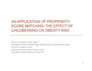AN APPLICATION OF PROPENSITY- SCORE MATCHING: THE EFFECT OF CHILDBEARING ON OBESITY RISK