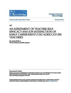 AN ASSESSMENT OF TEACHER SELF- EFFICACY AND JOB SATISFACTION OF EARLY CAREER KENTUCKY AGRICULTURE TEACHERS
