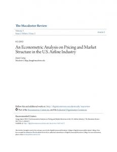 An Econometric Analysis on Pricing and Market Structure in the U.S. Airline Industry