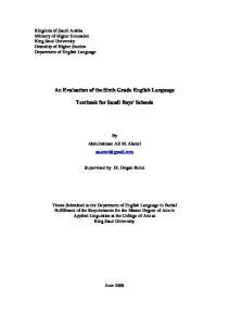 An Evaluation of the Sixth Grade English Language. Textbook for Saudi Boys' Schools