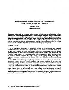 An Examination of Student Retention and Student Success In High School, College, and University