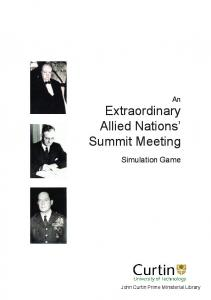 An Extraordinary Allied Nations Summit Meeting. Simulation Game. John Curtin Prime Ministerial Library