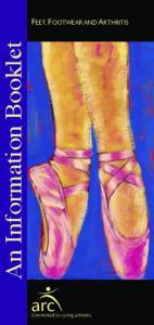 An Information Booklet FEET, FOOTWEAR AND ARTHRITIS