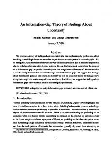 An Information-Gap Theory of Feelings About Uncertainty
