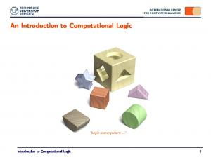 An Introduction to Computational Logic. Introduction to Computational Logic 1