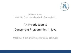 An Introduction to Concurrent Programming in Java
