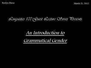 An Introduction to Grammatical Gender