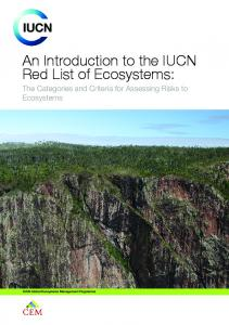 An Introduction to the IUCN Red List of Ecosystems: